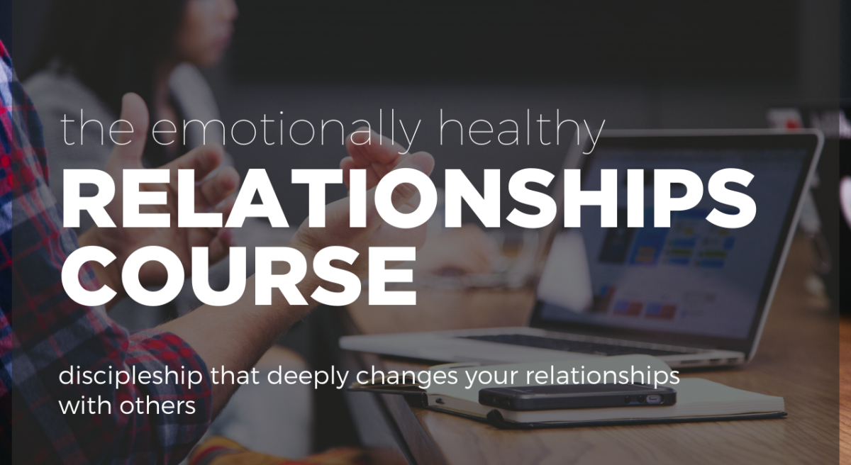 Emotionally Healthy Relationships | Winter 2020